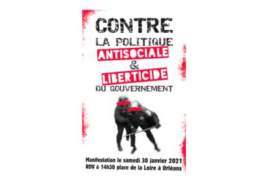 Agissions contre les lois liberticides! Manifestation le 30 janvier 2021 à 14h30, Place de la Loire à Orléans!